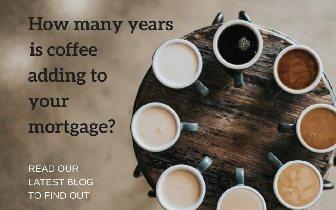 Is your coffee habit adding years to your mortgage pain?